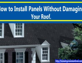 How to Install Panels Without Damaging Your Roof