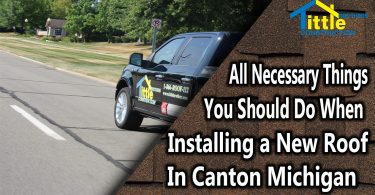 All Necessary Things You Should do a new roof in Canton Michigan