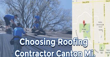How to Choose Canton Michigan Roofers and Things to Look for In Them