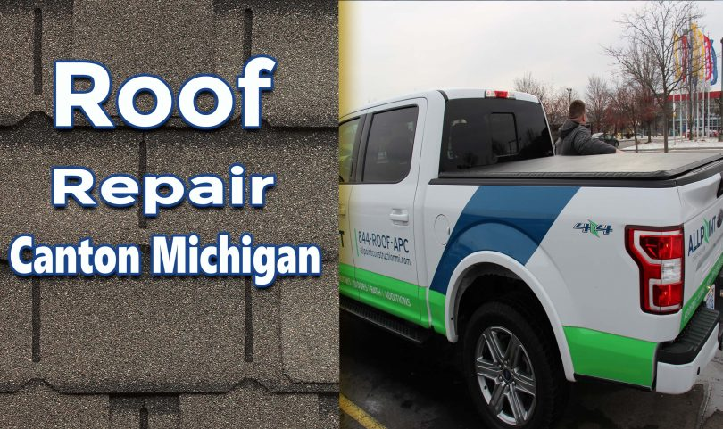 The Reasons for Roof Repair in Canton Michigan and Why it Can Be Expensive
