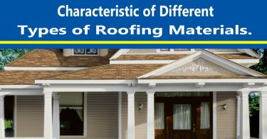 Characteristic of Different Types of Roofing Materials