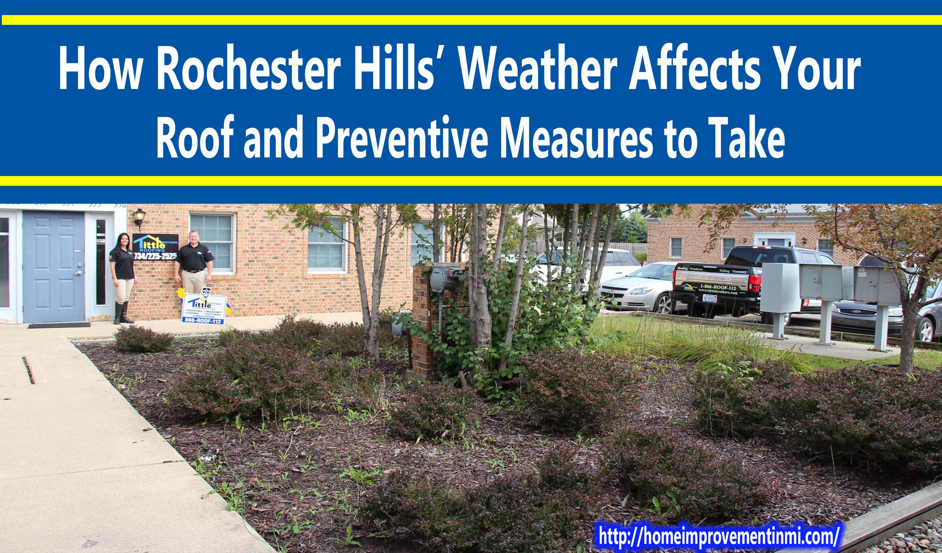 How Rochester Hills' Weather Affects Your Roof and Preventive Measures to Take