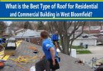 What-is-the-Best-Type-of-Roof-for-Residential-and-Commercial-Building-in-West-Bloomfield