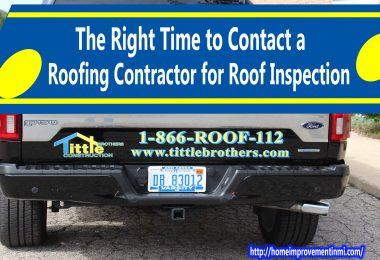 The Right Time to Contact a Roofing Contractor for Roof Inspection