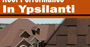 How to Increase Your Roof Performance in Ypsilanti