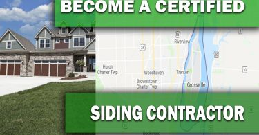 HOW TO BECOME A CERTIFIED SIDING CONTRACTOR