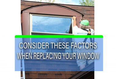 Important Factors You Must Consider When Replacing Your Window