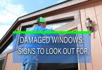 WAYS TO CHECK YOUR WINDOWS FOR SIGNS OF DAMAGES