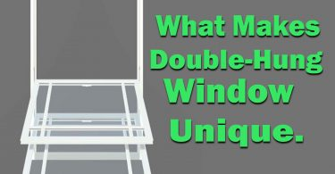 Factors That Makes Double Hung Replacement Windows Unique Compared To Single Hung