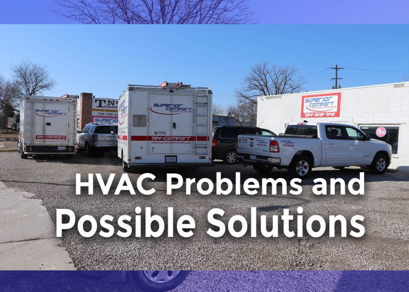 Some Common HVAC Problems and Possible Solutions
