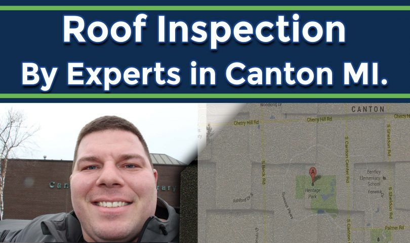 Roof Inspection by Professional Roofing Contractor in Canton Mi