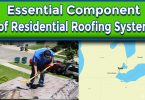Essential Component of a Residential Roofing System