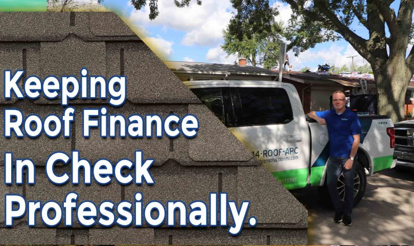 Keeping Roof Finance In Check Using Professional Tricks