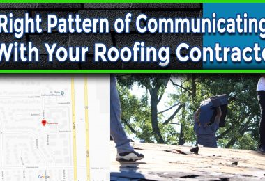 Right Pattern of Communicating With Your Roofing Contractor