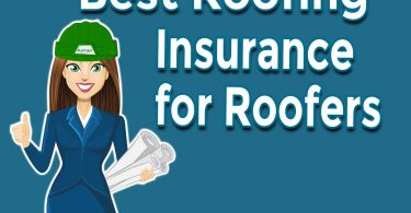 Best Roofing Insurance for Roofers