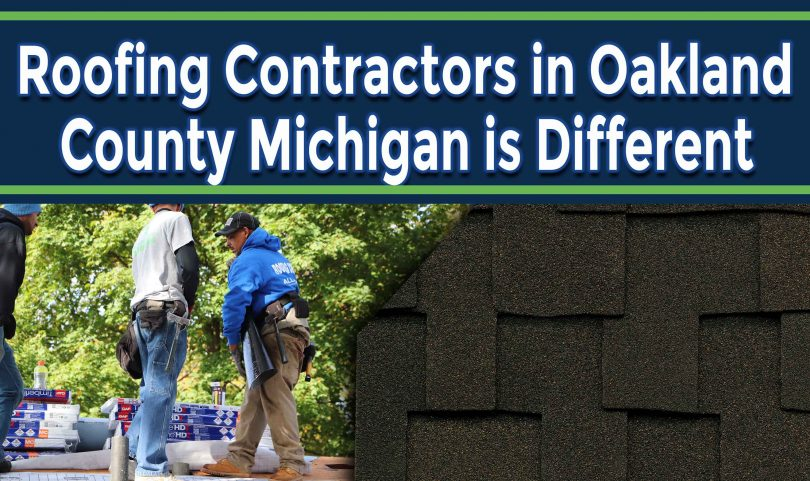 What Makes Roofing Contractors in Oakland County Michigan Different from Other Roofers