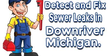 How to Detect and Fix Sewer Leaks in Downriver Michigan