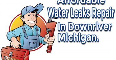 How to Get Affordable Water Leaks Repair in Downriver Michigan