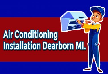 Summer Maintenance Checklist After Air Conditioning Installation Dearborn MI.