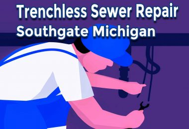 Trenchless Sewer Repair Southgate Michigan