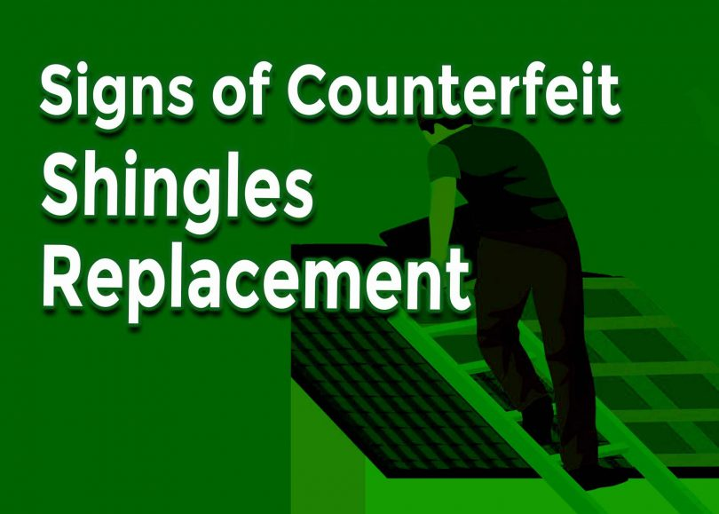Signs of Counterfeit Shingles Replacement Wyandotte Michigan