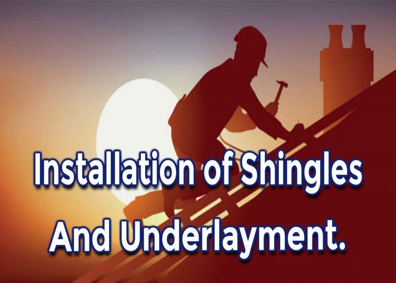 Identifying Problems with Installation of Shingles and Underlayment