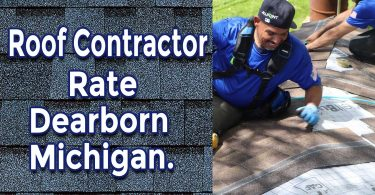 How to Manage a Roof Contractor Rate Dearborn Michigan
